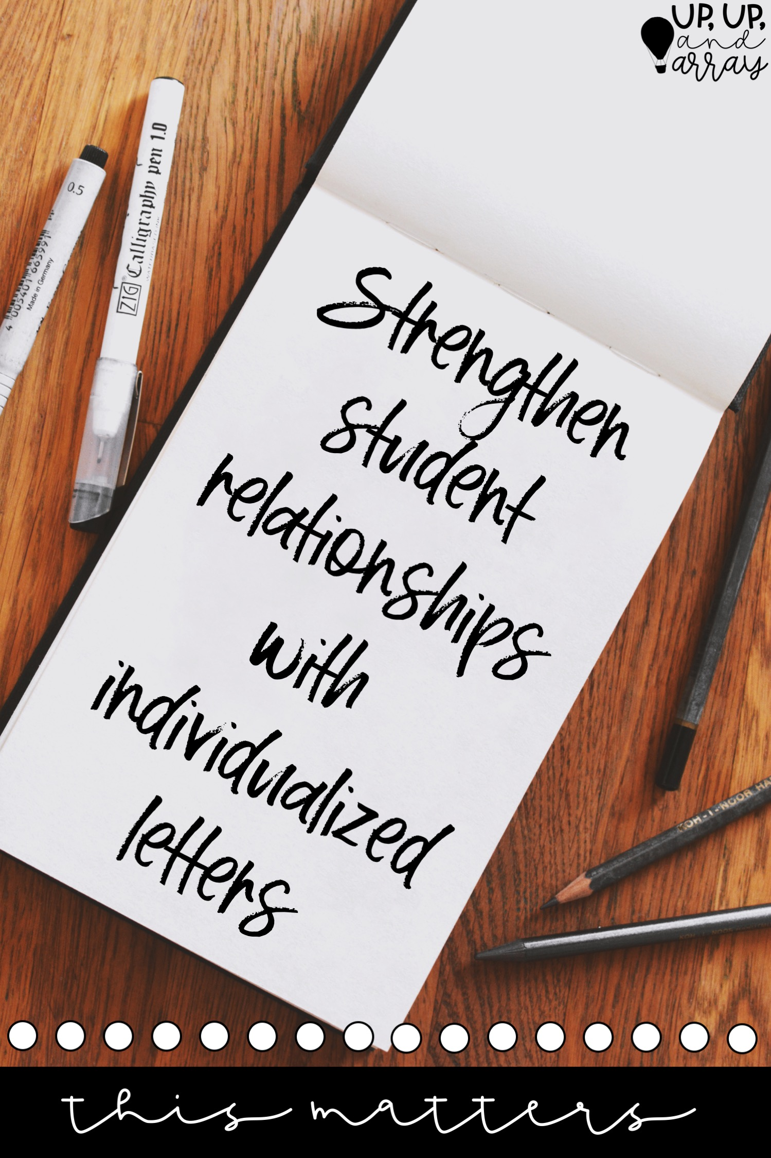 Strengthen Student Relationships with Individualized Letters