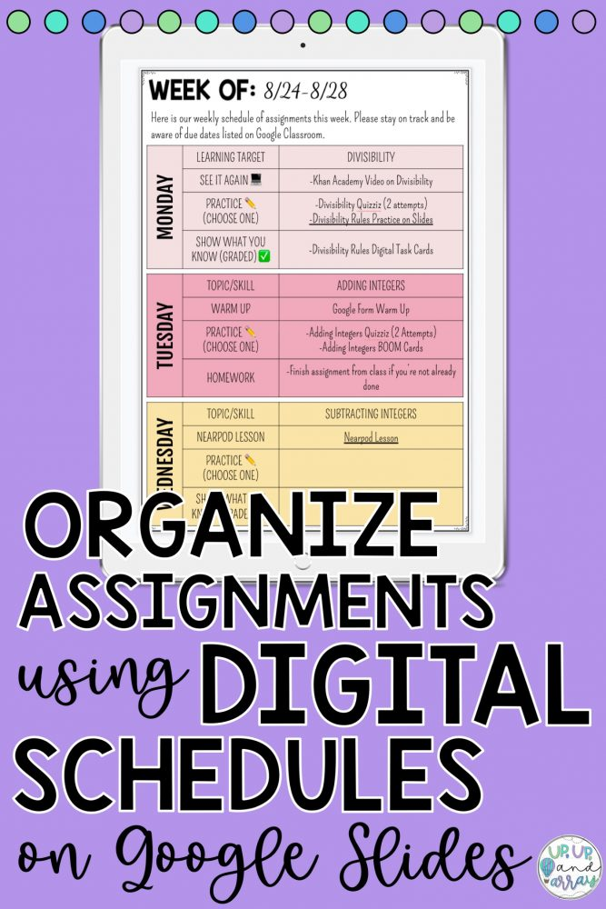 "Image for Pinterest with iPad showing an example of a schedule of assignments, as well as text reading ""Organize Assignments using Digital Schedules on Google Slides"". This can be pinned on Pinterest to save the blog post for later."